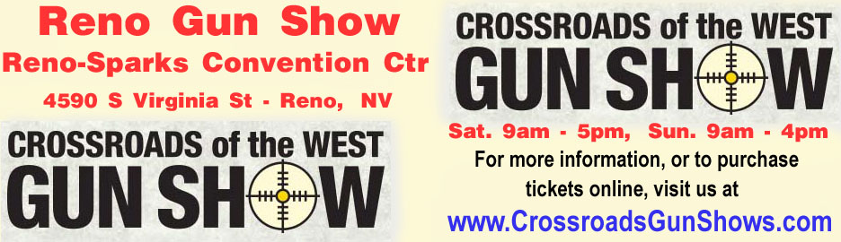 December 12-13, 2020 Crossroads of the West Reno Nevada Gun Show